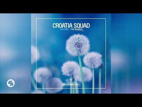 Croatia Squad - Glitches (Yvvan Back Remix Edit)