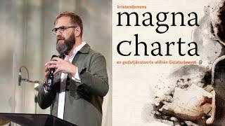 Gudstjänst 16 maj | Magna Charta - Galaterbrevet 2