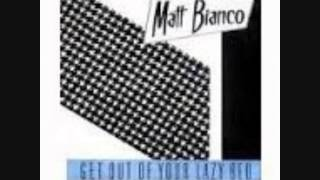 matt bianco ( get out of your lazy extended version ) remix regiesigle