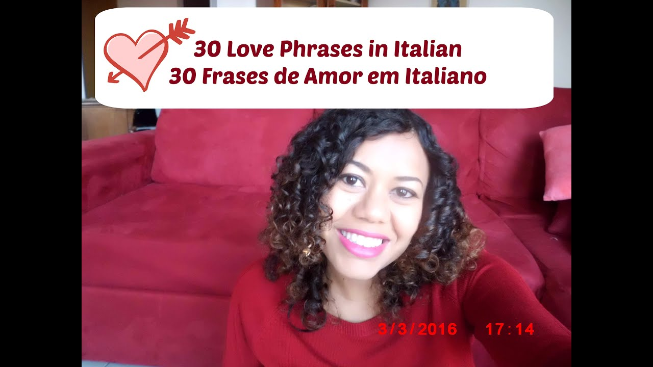 30 Love Phrases In Italian 30 Frases De Amor Em Italiano Youtube