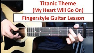 Titanic (My Heart Will Go On) | Fingerstyle Guitar Lesson (Tutorial) How to play Fingerstyle