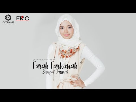 OST Sayangku Kapten Mukhriz | Farah Farhanah - Sampai Jannah (Official Lyric Video)