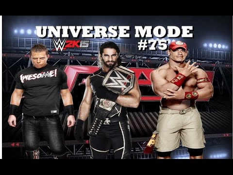 WWE 2K15 UNIVERSE MODE #75|  YOU WANT SOME, COME GET SOME!