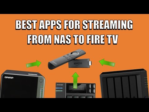 Best Apps for DLNA NAS Streaming on Amazon FireStick