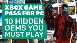 10 Hidden Gems You Must Not Miss On Xbox Game Pass For PC