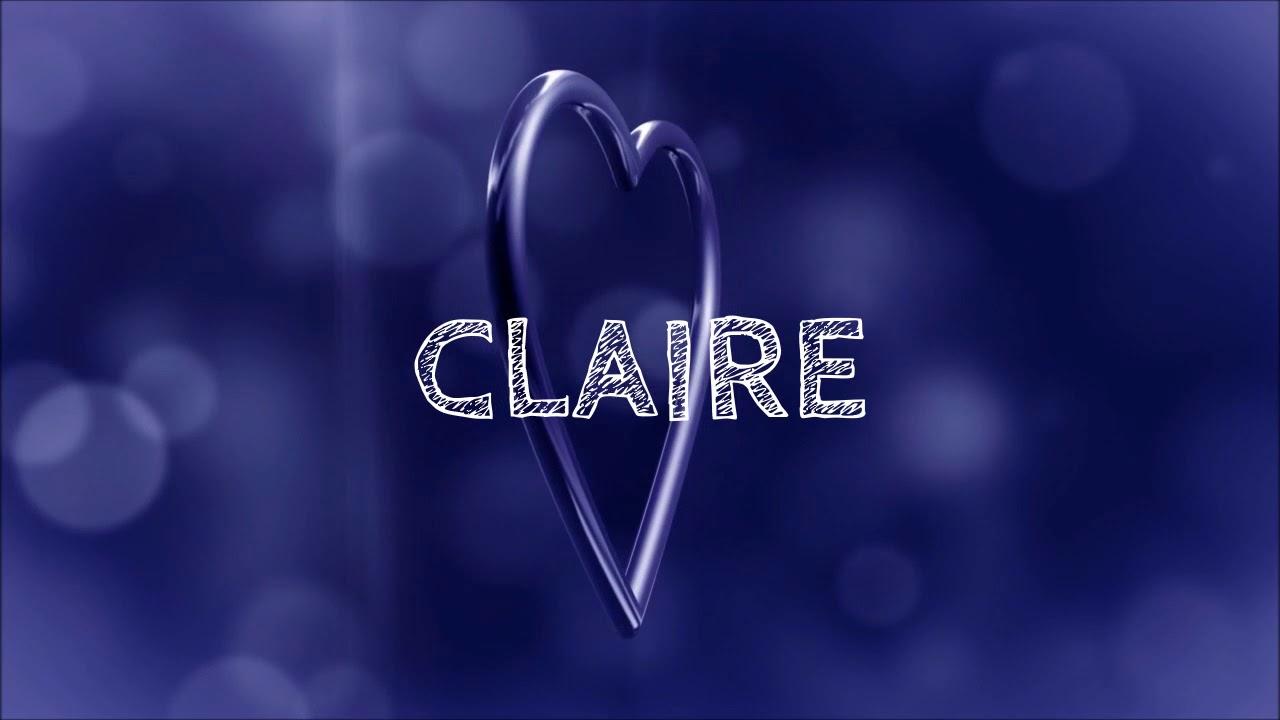 Joyeux Anniversaire Claire Youtube