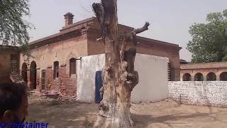 Old and Historical Nao Lakhi Kothi (Okara)