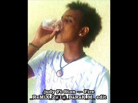 .judy Ft Ston --- Fire_ReMiX_2@1@_BaRaK_M_ Edit.wmv
