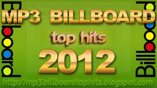 mp3 BILLBOARD 2012 TOP Hits BILLBOARD 2012 mp3