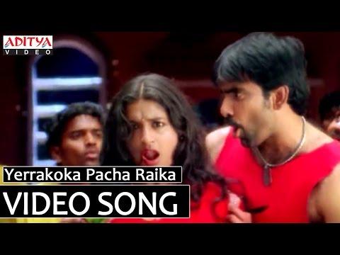 Yerrakoka Pacha Raika Video Song Bhadra Video Songs Ravi Teja, Meera Jasmine