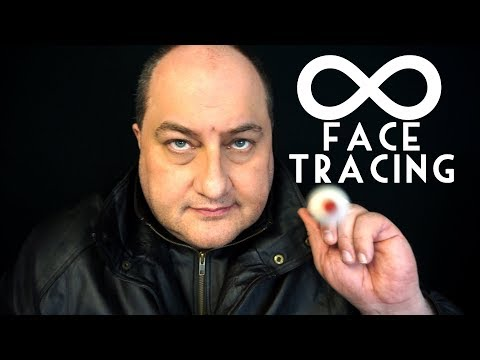 Infinity Face Tracing ASMR Time Loop