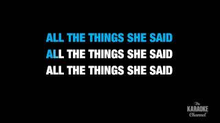 "All The Things She Said (Radio Version) in the Style of ""t.A.T.u."" with lyrics (with lead vocal)"