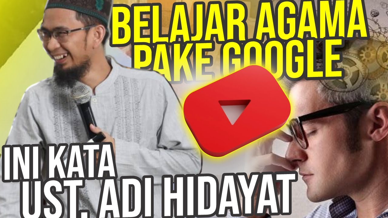 Belajar Agama dari Google & Youtube? Ini Kata UST. Adi Hidayat