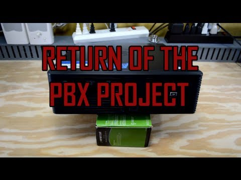 Return of the PBX Project!
