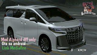 Mod Mobil Alphard Terbaru Dff Only Gta Sa Android Youtube