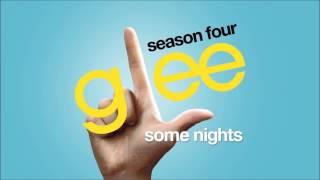 Some Nights | Glee [HD FULL STUDIO]