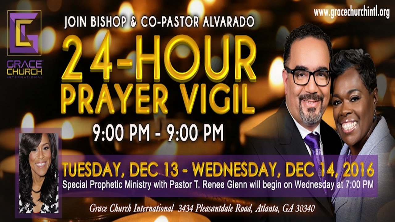 24-Hour Prayer Vigil at Grace Church International