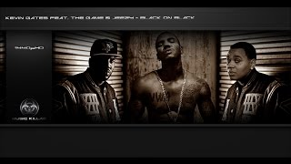 Kevin Gates - Black On Black (Feat. Game & Jeezy) + Lyrics YT-DCT
