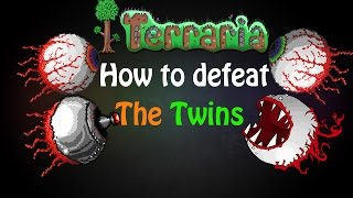 Terraria 1.3 - How to Defeat The Twins!! (SOLO WITH EARLY HARDMODE EQUIPMENT)