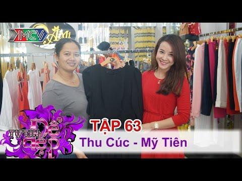 TỰ TIN ĐỂ ĐẸP - Tập 63 | Chị Thu Cúc | Chị Mỹ Tiên | 20/02/2016