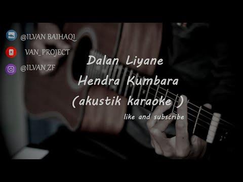 dalan-liyane---hendra-kumbara-(-akustik-karaoke-)-female-key