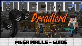 Dreadlord-Guide [MEGA WALLS] ♦Alle Werte/Fähigkeiten auf einen Blick♦ [HD] [German]