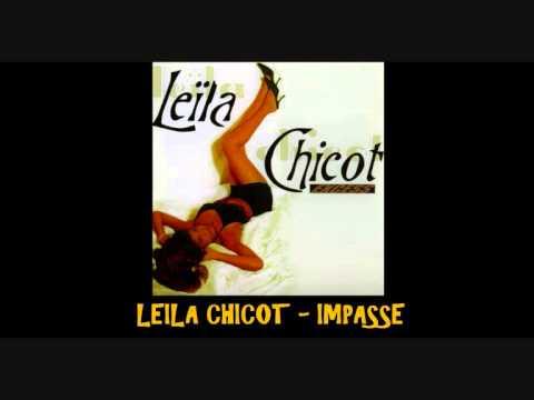 Leila Chicot   Impasse