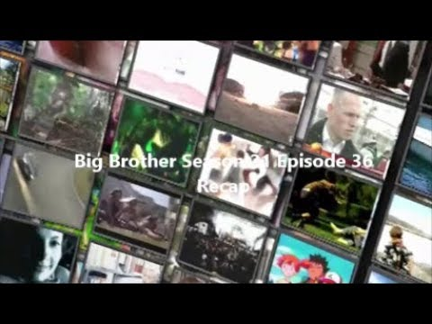 Big Brother Season 21 Episode 36 Recap