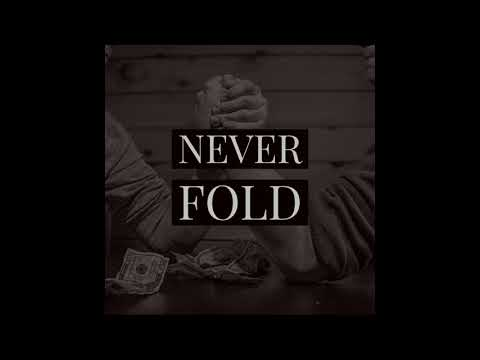 Never Fold - 2019 Trap Rap Type Beat Instrumental