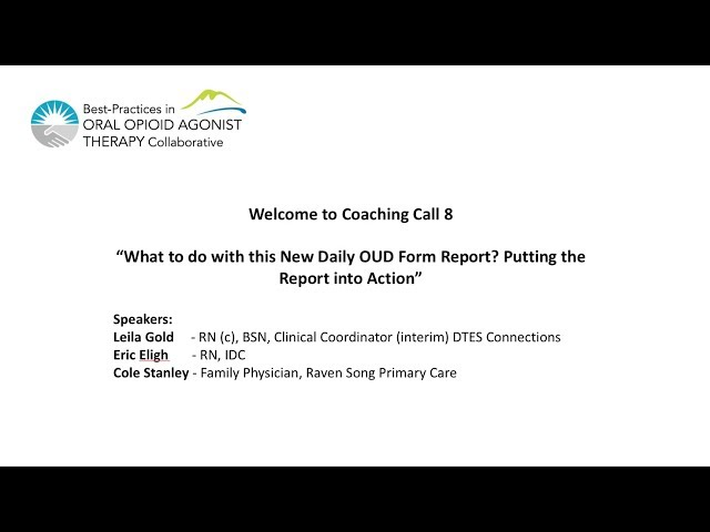 Coaching Call 8: What to do with this new daily OUD form report? The report put into action