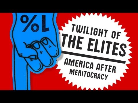 The Lie of Meritocracy: Chris Hayes' Twilight of the Elites