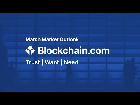 Blockchain Com Crypto Market Outlook - March 2021