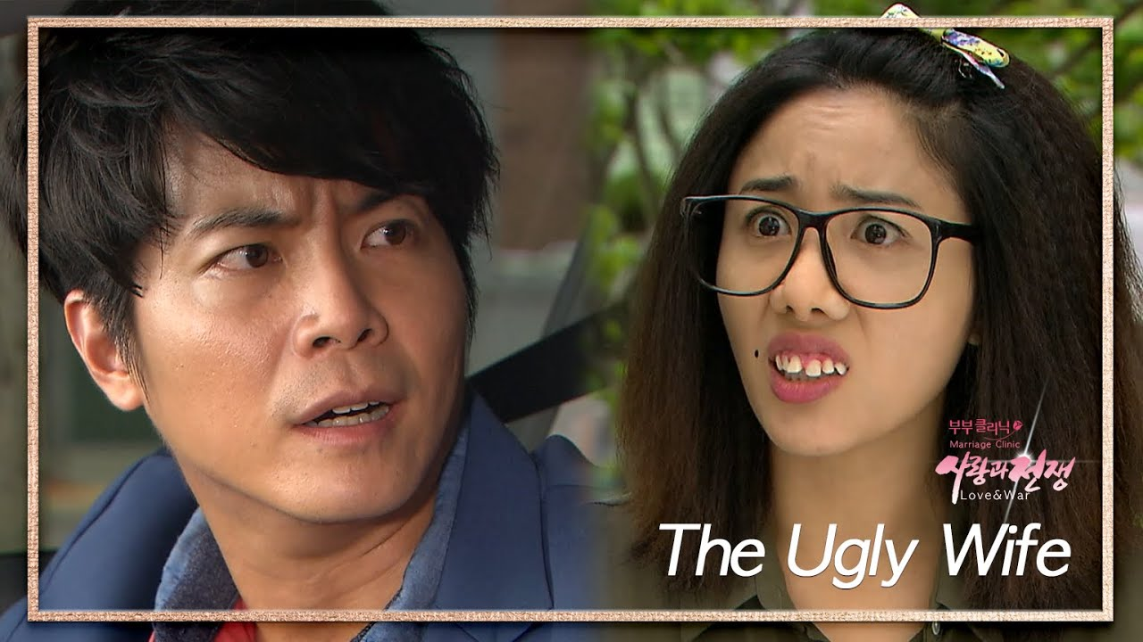 The Ugly Wife (Marriage Clinic, Love & War) | KBS WORLD TV