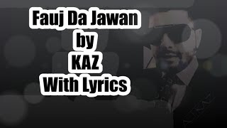 Fauj Da Jawan Lyrics (Punjabi Rap) by Kaz - 2014