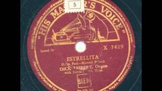 Dick Leibert Organ - Estrellita