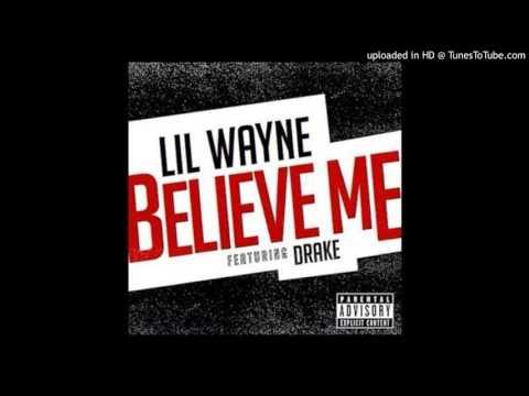 Drake Feat. Lil Wayne - Believe Me (Acapella)