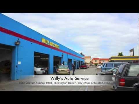 Willy's Auto Service Repair  714-842-3161 Huntington Beach  Orange County CA