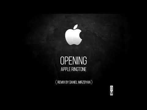 Apple Ringtone - Opening (Daniel Mirzoyan Remix)