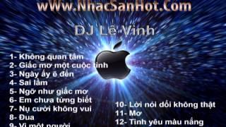 Việt Remix mới nhất năm 2013. Tổng hợp những bài Việt Remix Hot