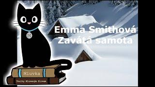 Emma Smithová - Zavátá samota (Krimi) (Mluvené slovo CZ)