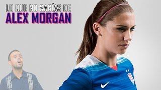 Lo que no sabías de Alex Morgan