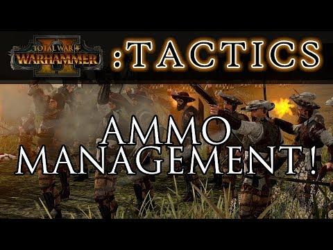AMMO MANAGEMENT! - Total War Tactics: Warhammer 2 |