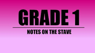 Music Theory || Grade 1 || Notes on the Stave