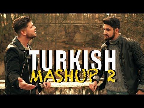 TURKISH MASHUP 2
