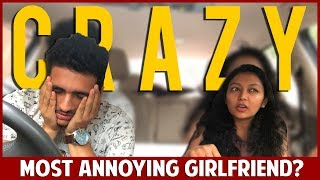 MOST ANNOYING GIRLFRIEND EVER? 2 | Anmol Sachar | GF BF Comedy Hindi | Funny Indian Vines