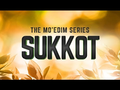The Mo'edim Series - Sukkot - 119 Ministries