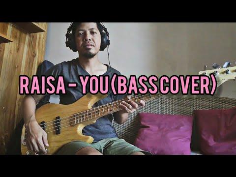 Raisa - You (Bass Cover)