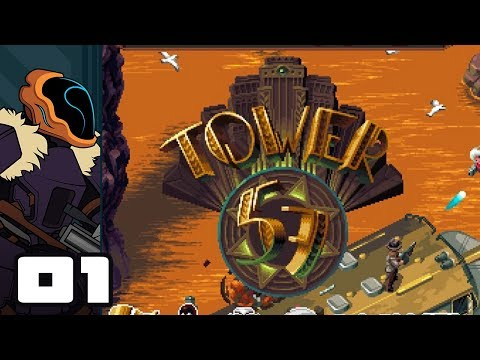 Let's Play Tower 57 - PC Gameplay Part 1 - Oh Dear, I Seem To Have Lost My Legs...