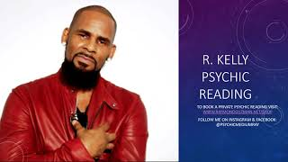 R Kelly Psychic Reading