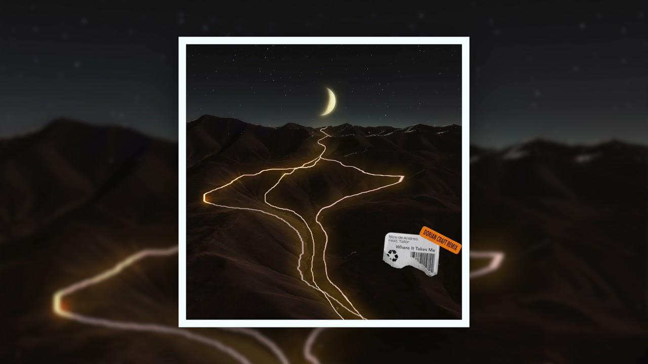 𝙋𝙍𝙀𝙈𝙄𝙀𝙍𝙀 | Nico de Andrea Feat. Tailor - Where It Takes Me (Dorian Craft Remix)